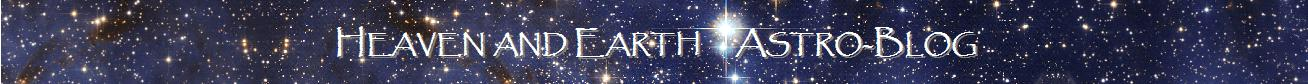 Heaven and Earth Astroblog