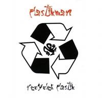 plastikman - recycled plastik