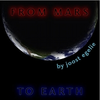 Joost Egelie - From Mars To Earth