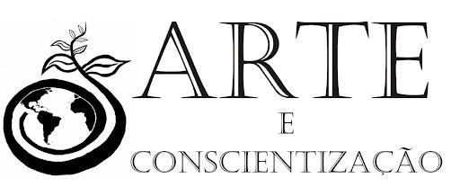 Arte e Conscientização