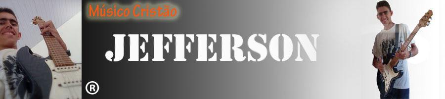 JEfferson - Músico Cristão