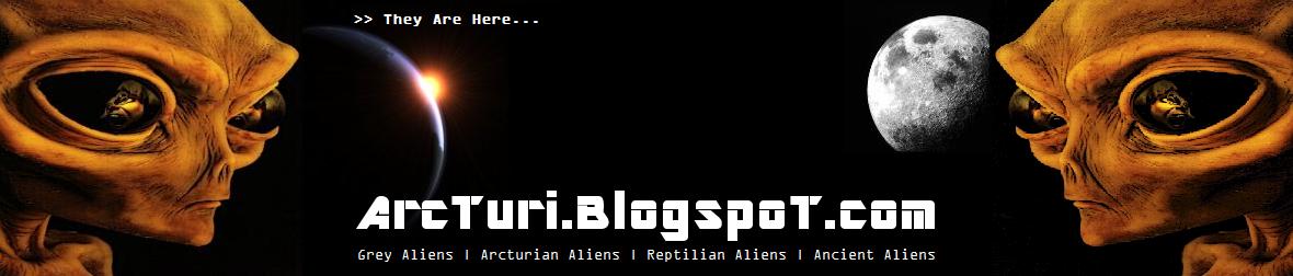Arcturians | Reptilians | Ancient Aliens | Grey Aliens | Extra Terrestrials