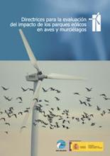 Directrices para la evaluación del impacto de los parques eólicos en aves y murciélagos
