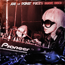 """Joe le Poker Faces Sweet Disco"""