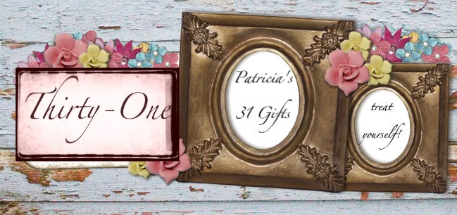 Patricia's 31 Gifts