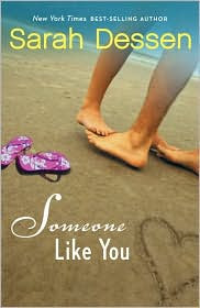 Review: Someone Like You by Sarah Dessen.
