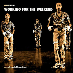#6: WORKING FOR THE WEEKEND