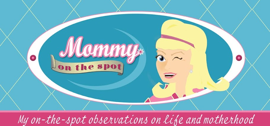 Mommy on the Spot