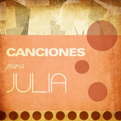 Canciones para Julia
