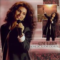 CD+Aline+Barros+ +Som+De+Adoradores CD Aline Barros   Som de Adoradores
