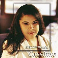 Cassiane+ +RECOMPENSA CD   Cassiane   Recompensa