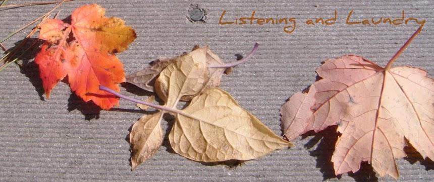 listening & laundry