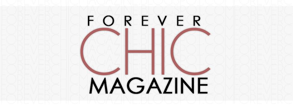 Forever Chic Magazine