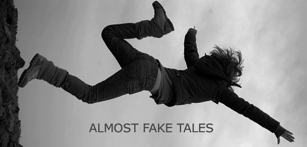 almost fake tales