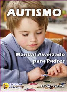Autismo - Manual avanzado para padres