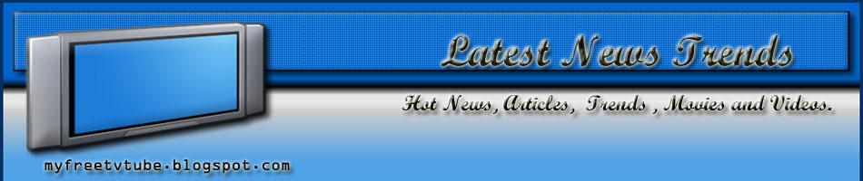 Latest News Trends