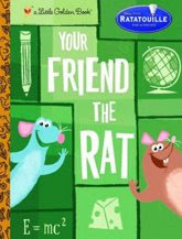 Your Friend the Rat - A Little Golden Book