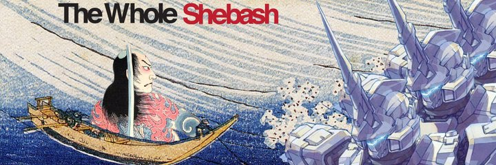 The Whole Shebash