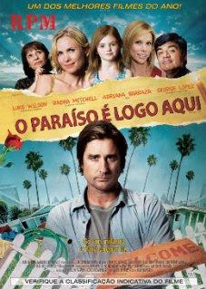 O Paraíso é Logo Aqui – 2009