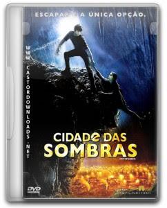 Cidade das Sombras Dublado 2009 (Dual Áudio)