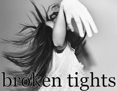 brokentights