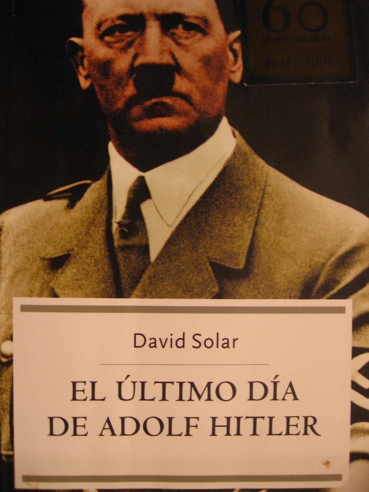 El ultimo dia de Adolfo HITLER