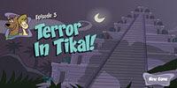 Террор в Тикале | Terror in Tikal