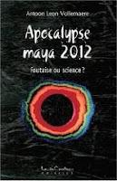 Rendez-vous ratés avec l'apocalypse Apocalypse-maya-2012-foutaise-ou-science-vollemaere