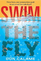 Enter to win a paperback copy of Swim the Fly by Don Calame (Candlewick, ...