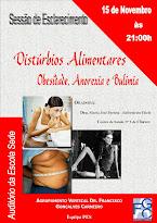 Sessão de Esclarecimento - Distúrbios Alimentares - Obesidade, Anorexia e Bulimia