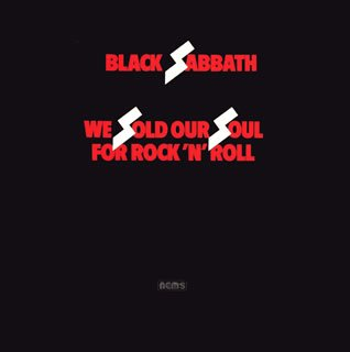 Black Sabbath - We Sold Our Soul For Rock 'n'