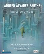 Índice de olvidos. Adolfo Álvarez Barthe