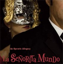 Buy tickets for La Señorita Mundo online - only $12!