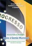 Programas do Governo Federal destinado aos Municípios