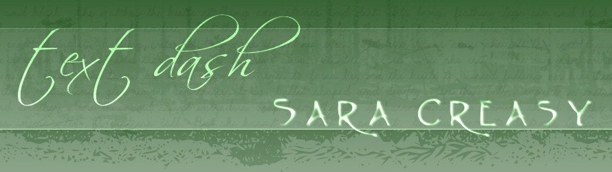Text Dash: Sara Creasy