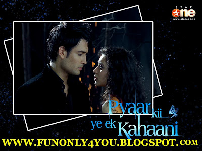 pyar ki ek kahani star one. This drama pyaar ki ek kahani