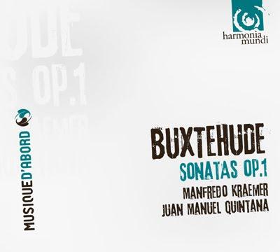 La Op.1 de Buxtehude por Manfredo Kraemer y Juan Manuel Quintana