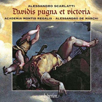 Davidis pugna et victoria de Alessandro Scarlatti en Hyperion