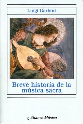 Breve historia de la música sacra de Luigi Garbini en Alianza Música