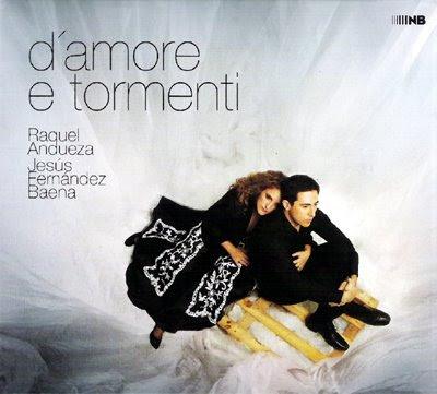 D'amore tormenti de Raquel Andueza y Jesús Fernández