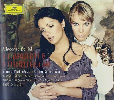 Capuletos y Montescos de Bellini en DG, con Garanča y Netrebko