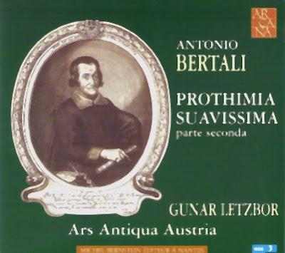 Prothimia Suavissima Parte II de Antonio Bertali por Gunar Letzbor en Arcana