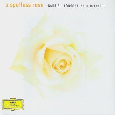 A Spotless rose de Paul McCreesh en DG