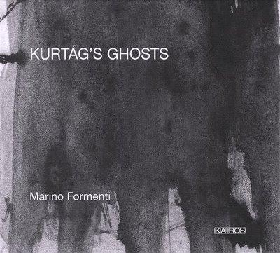 Kurtág's Ghosts por Marino Formenti en Kairos