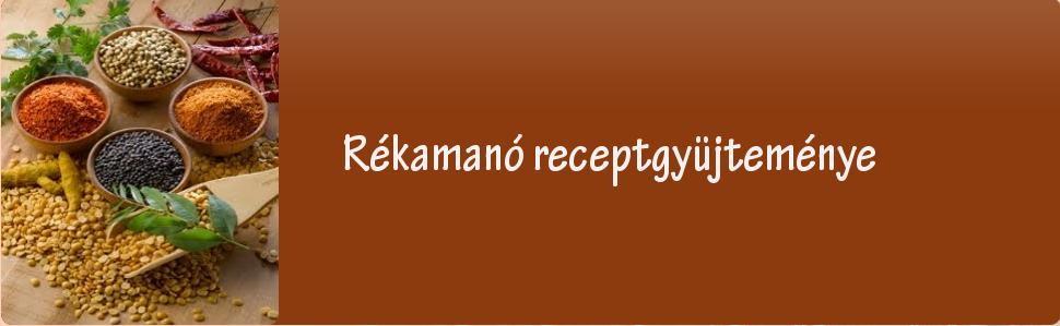 Rékamanó receptgyüjteménye