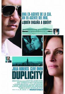 Duplicidade Julia Roberts e Clive Owen são amantes que trabalham como espiões para agências rivais, até que resolvem unir forças para aplicar um elaborado golpe e roubar um valioso produto.