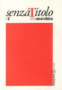 """""""Senza Titolo"""" rivista anarchica"""