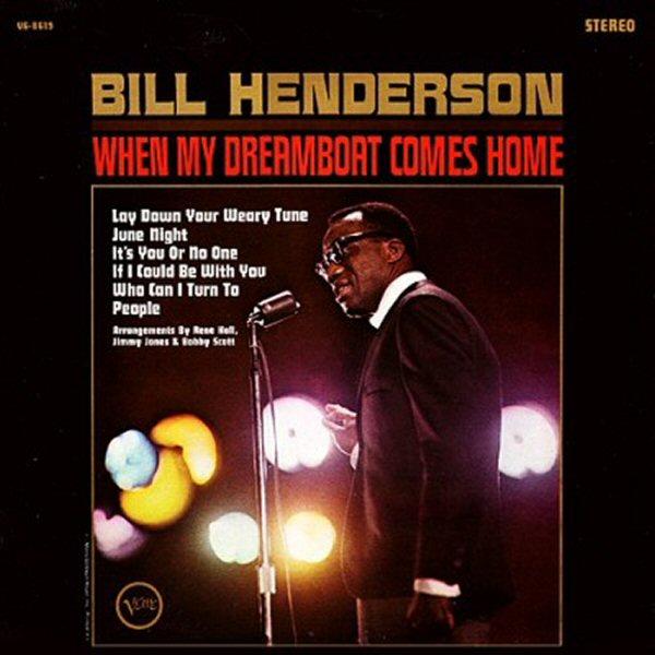 Bill+Henderson+-+When+My+Dream+Boat+Come+True.jpg