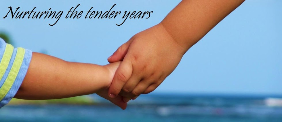 Nurturing the tender years