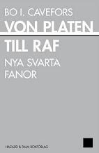 Bo I. Cavefors : von Platen till raf / Hazard & Palm Bokförlag